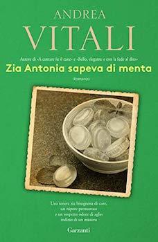 Andrea Vitali, Zia Antonia sapeva di menta